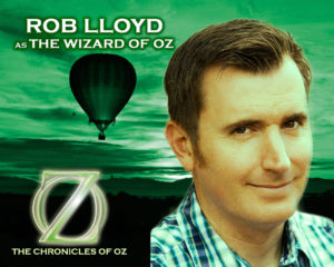 Rob Lloyd as the Wizard of Oz